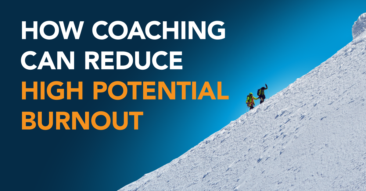 How Coaching Can Reduce High-Potential Burnout