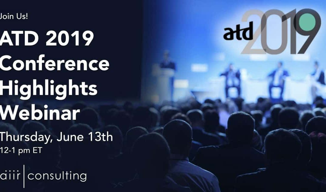 [Webinar] Highlights from the ATD 2019 International Conference