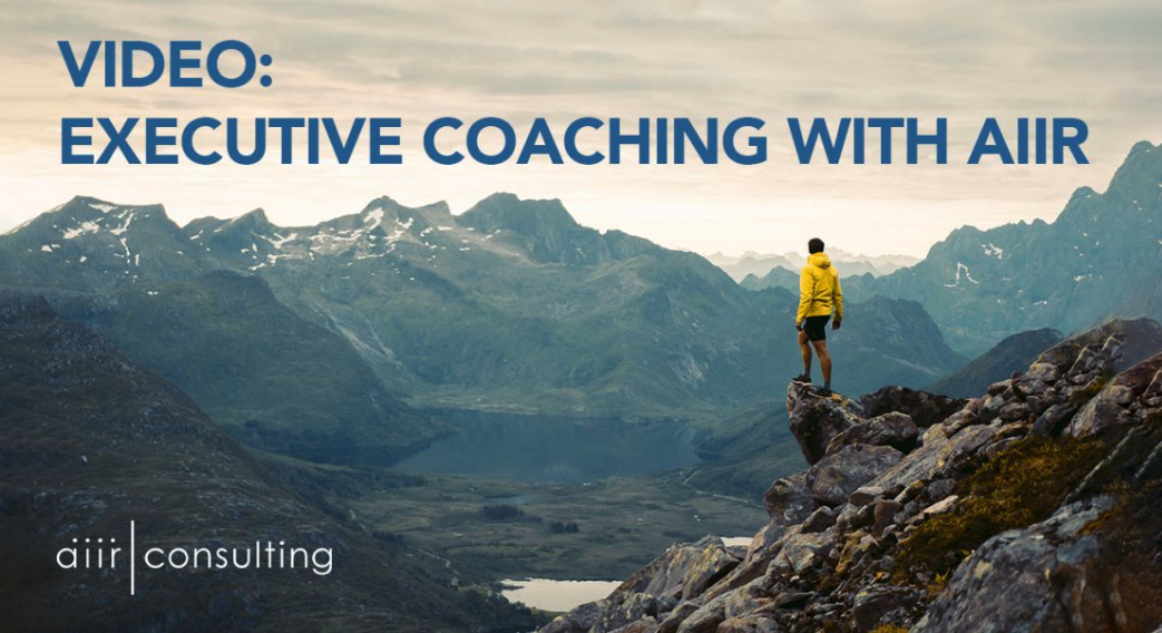 [VIDEO] Executive Coaching with AIIR