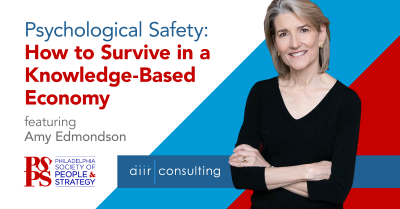 Psychological Safety: How to Survive in a Knowledge-Based Economy
