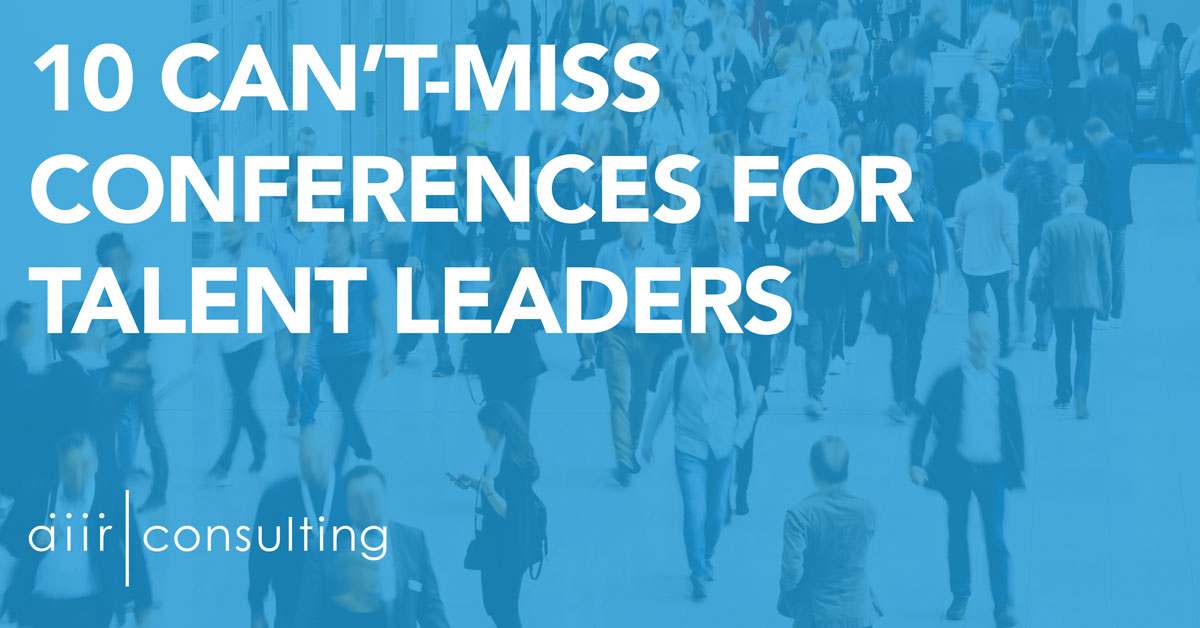 10 Can't-Miss Conferences for Talent Leaders
