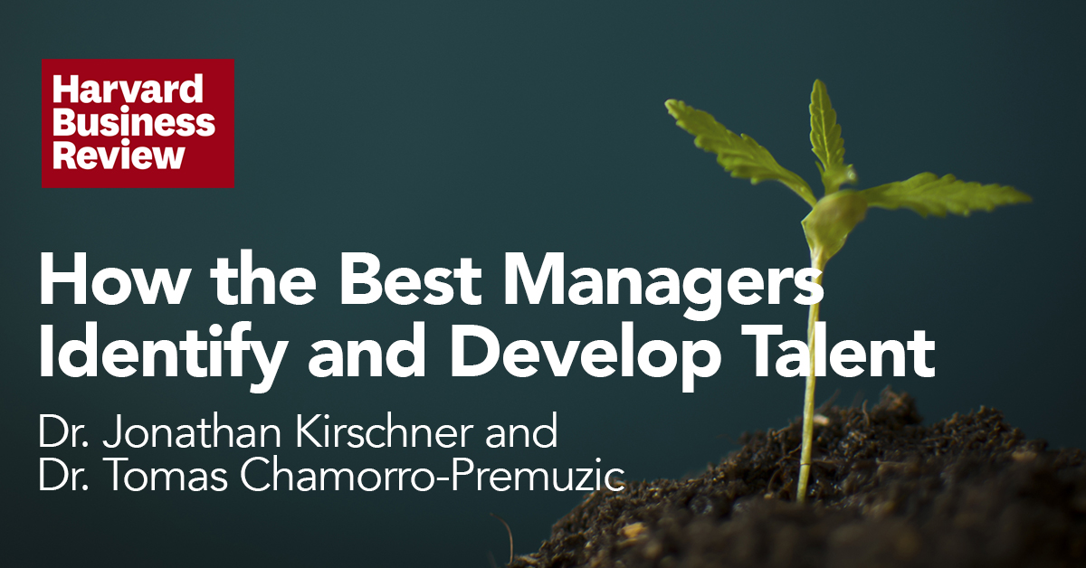 HBR: How the Best Managers Identify and Develop Talent