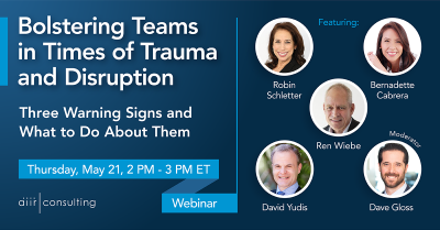 [Webinar] Bolstering Teams in Times of Trauma and Disruption