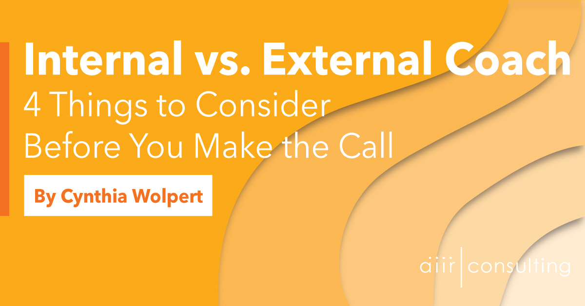 Internal vs. External Coach: 4 Things to Consider Before You Make the Call