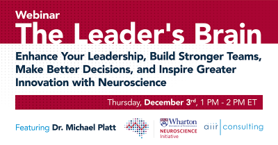 [Webinar] The Leader's Brain: Enhance Your Leadership, Build Stronger Teams, Make Better Decisions, and Inspire Greater Innovation with Neuroscience