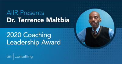 AIIR Presents Dr. Terrence E. Maltbia with 2020 Coaching Leadership Award
