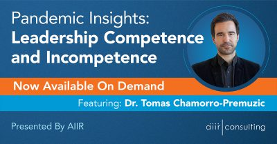 [Webinar] Pandemic Insights: Leadership Competence and Incompetence