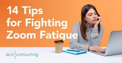 14 Tips for Fighting Zoom Fatigue